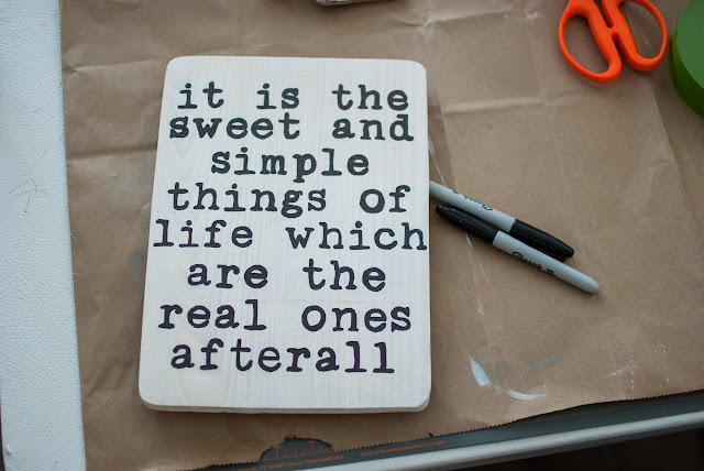 Trace your favorite quote on wood with a Sharpie Marker for  an easy DIY sign