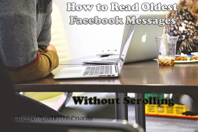 Read Older/Oldest or First Message on Facebook without