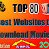 Check Out Top 80 Site To Download Full Movies For Free