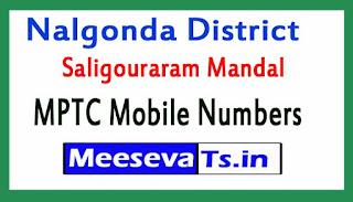 Saligouraram Mandal MPTC Mobile Numbers List Nalgonda District in Telangana State