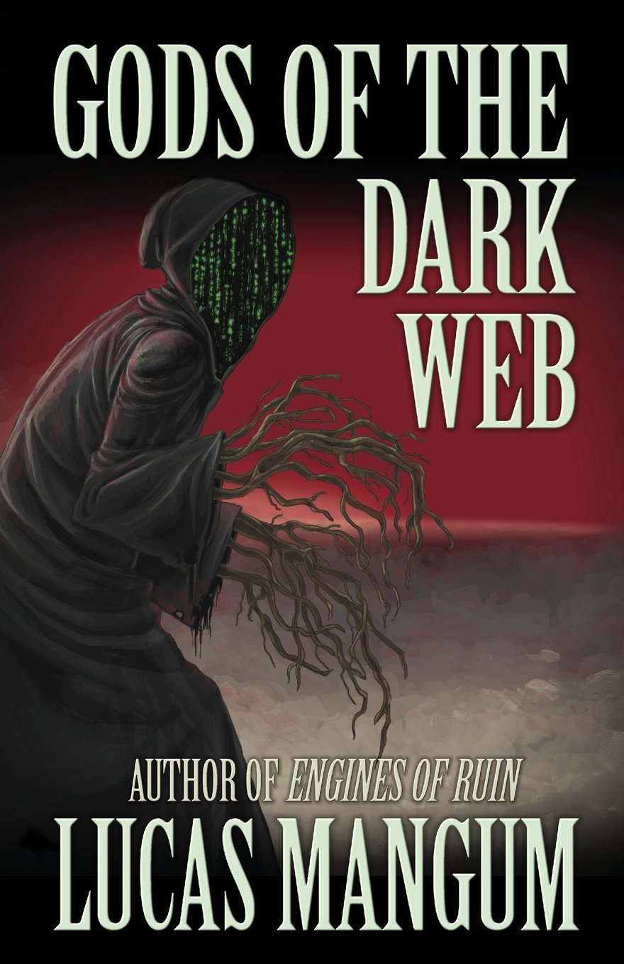 The horror fiction review gods of the dark web by lucas mangum 2018 deadite press 102 pp trade paperback ebook fandeluxe Images