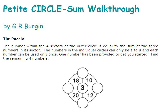 Called the Petite Circle, Mr Burgin's puzzle provided more information on how to solve it, and contains a detailed solution.