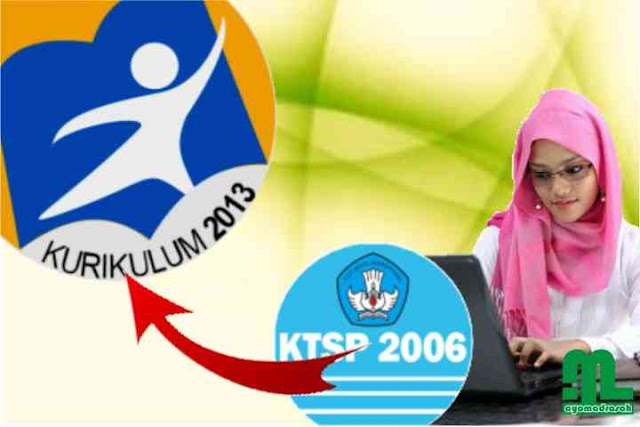 Cara Kelola Kurikulum (Merubah) dari KTSP ke K-13