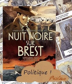 nuit noire sur Brest Cuvillier Galic Kris Futuropolis guerre d'espagne avis critique chronique blog