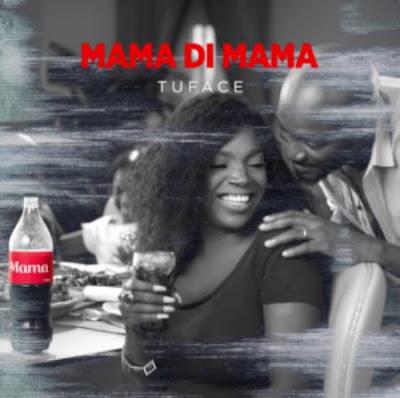 "Audio: 2Baba – ""Mama"""