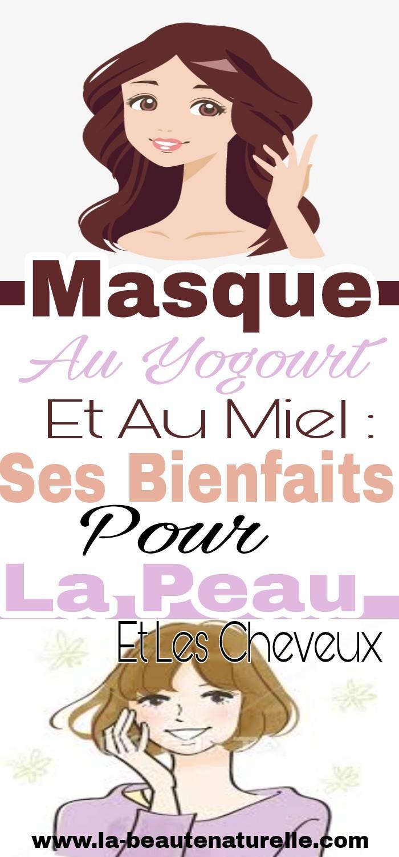 Masque au yogourt et au miel : Ses bienfaits pour la peau et les cheveux