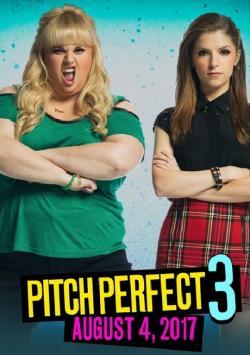 Sự Nổi Loạn Hoàn Hảo 3 - Pitch Perfect 3 (2017)