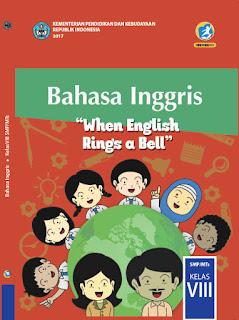 Buku Siswa Kelas 8 Bahasa Inggris (When English Rings a Bell) Kurikulum 2013 Revisi 2017