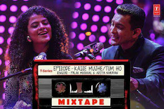 Kaise Mujhe + Tum Ho: Another mashup from Tseriesmixtape in the voice of Palak Muchhal & Aditya Narayan composed by Abhijit Vaghani. This one includes AR Rahman & Prasoon Joshi's Kaise Mujhe from Ghajini (2008) and AR Rahman & Irshad Kamil's Tum Ho from Rockstar (2011).