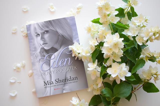 PRZEDPREMIERA - Mia Sheridan, Eden. Nowy początek