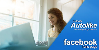 Tutorial Autolike Facebook by Azis JS