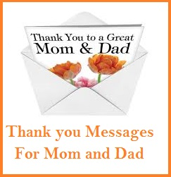 Thank You Messages! : Mom & Dad