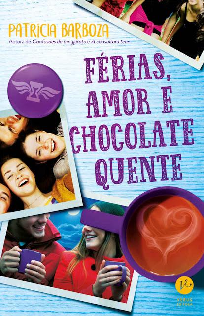 Férias, amor e chocolate quente - Patrícia Barboza