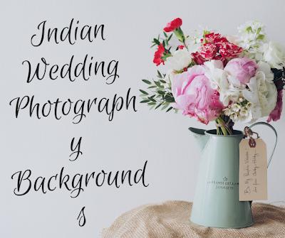 Indian Wedding Photography Backgrounds