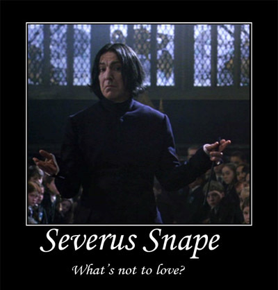 severus snape, what's not to love