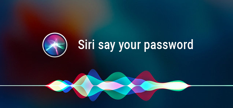 Siri say your Password