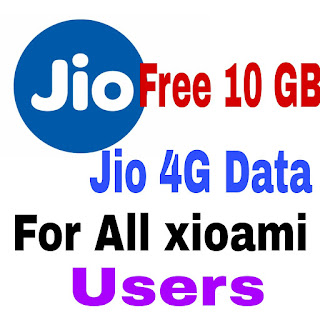 Free 10 gb data for jio and xiaomi users
