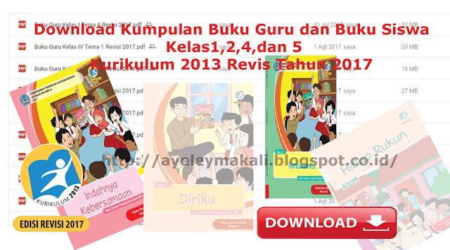 http://ayeleymakali.blogspot.co.id/2017/08/download-kumpulan-buku-guru-dan-buku.html
