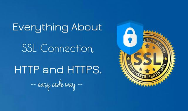 SSL connection, HTTPS and HTTP