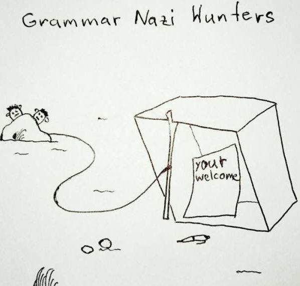 Funny Grammar Nazi Hunters Cartoon picture - your welcome
