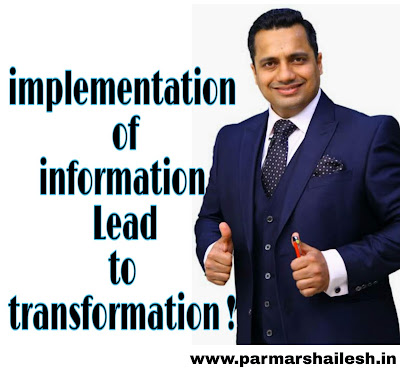 implementation of information Lead to transformation ! quick success formula