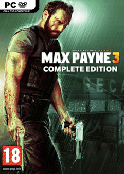 Download Max Payne 3 Complete Edition PC Game Full Version