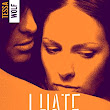 Chronique Lecture n° 99 : I Hate U Love Me #3, ( Tessa Wolf )