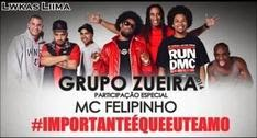 Grupo Zueira – Importante é Que Eu Te Amo Part. Mc Felipinho (2014)