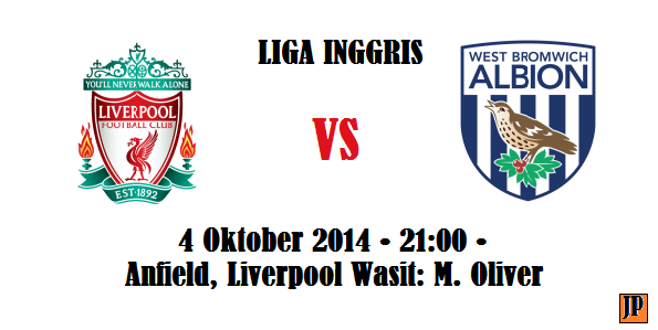 Liverpool v West Brom: Live Stream , Saturday 4/10/2014