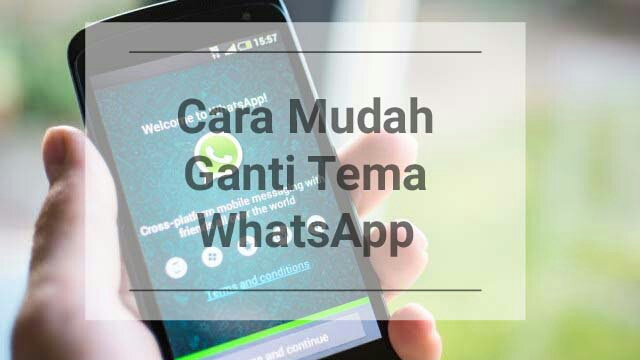 Cara Simpel Mengubah Tema Dengan Aplikasi WhatsApp+