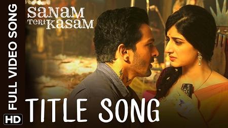 Sanam Teri Kasam Harshvardhan Rane New Bollywood Songs 2016 Mawra Hocane