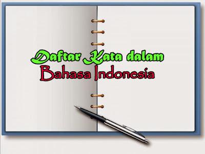 Daftar Kata-Kata Baru dalam Bahasa Indonesia 2017 (Bag. 1)