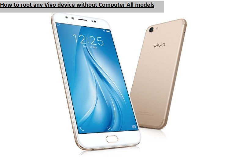 How to root any Vivo device without Computer All models
