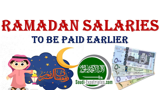 RAMADAN SALARIES TO BE PAID EARLIER