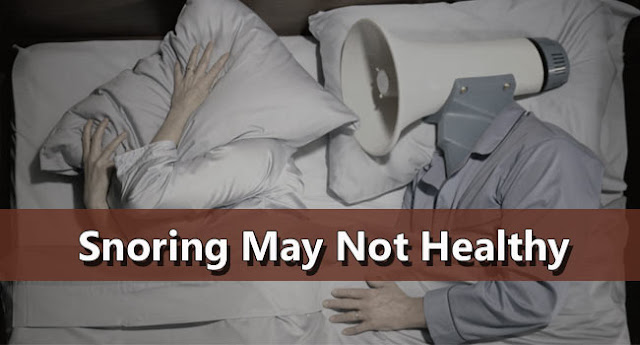 Snoring May Not Healthy
