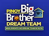 PBB 7: Mga Kwento ng Dream Team ni Kuya January 11, 2017