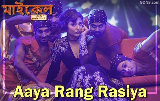 Aaya Rang Rasiya - Michael