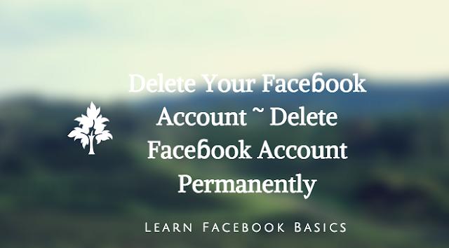 Delete Your Faceɓook Account ~ Delete Faceɓook Account Permanently