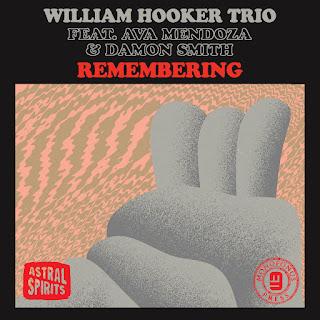William Hooker Trio, Remembering