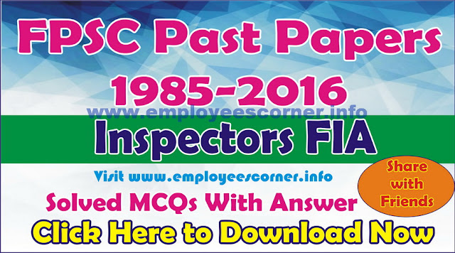 Download Past Papers of FPSC Inspectors FIA