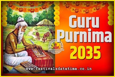 2035 Guru Purnima Pooja Date and Time, 2035 Guru Purnima Calendar