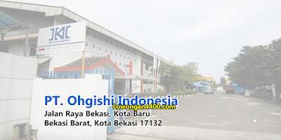 Lowongan Kerja PT. Ohgishi Indonesia Kota Bekasi