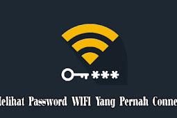 Cara Melihat Password WiFi Yang Pernah Connect di HP Android