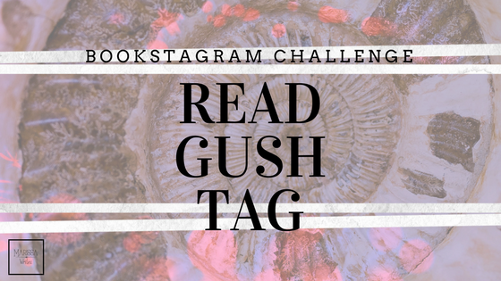 Read Gush Tag - Book Photo Challenge for March 2018