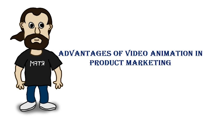 Advantages Of Video Animation In Product Marketing