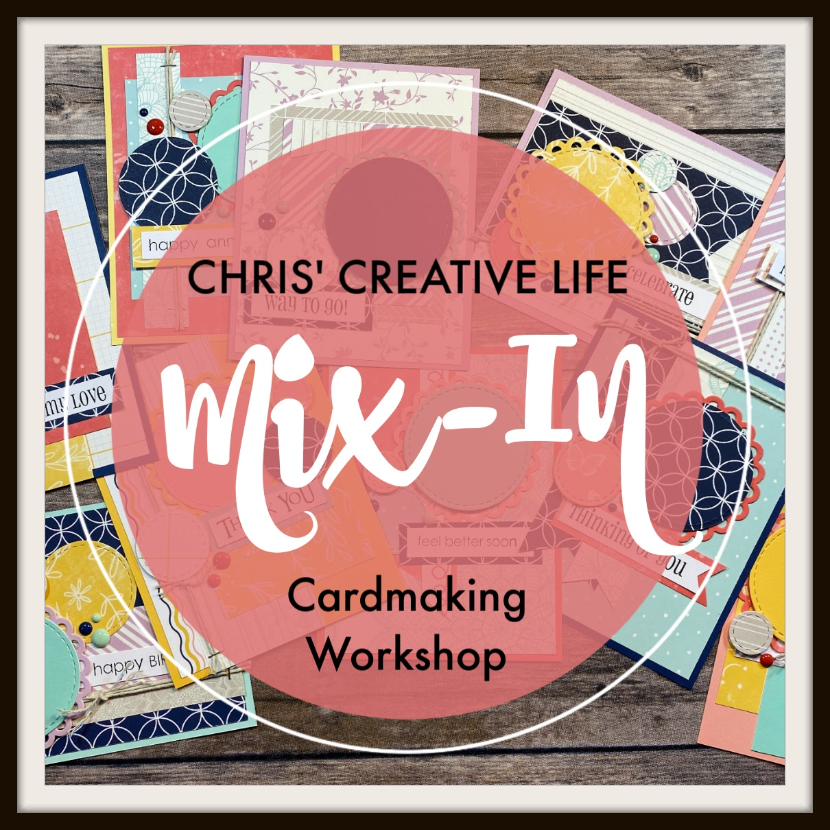 Mix-In Cardmaking Workshop Guide