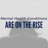 Mental Health Conditions Are on the Rise