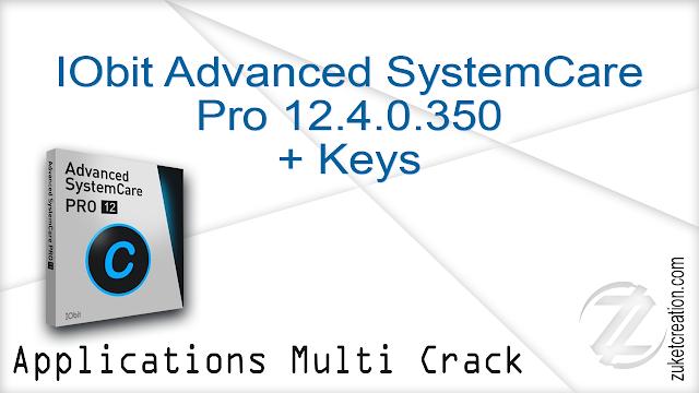 IObit Advanced SystemCare Pro 12.4.0.350 + Keys |  45.1 MB
