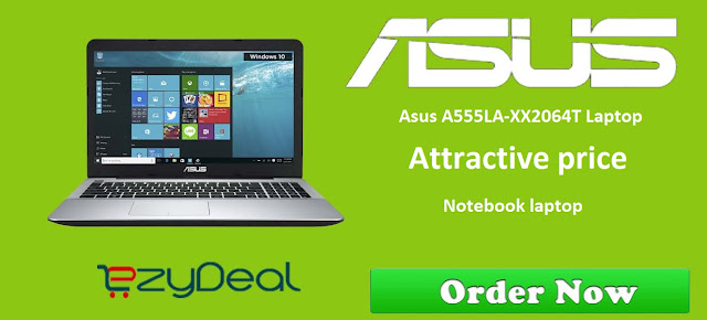 http://www.ezydeal.net/product/Asus-A555LA-XX2064T-Laptop-5th-Gen-Ci3-4Gb-Ram-1Tb-Hdd-Win10-Black-Notebook-laptop-product-27431.html