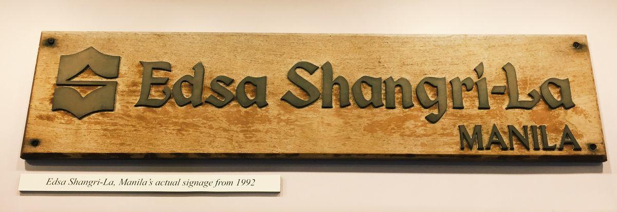 The first signage of EDSA Shangri-La Hotel